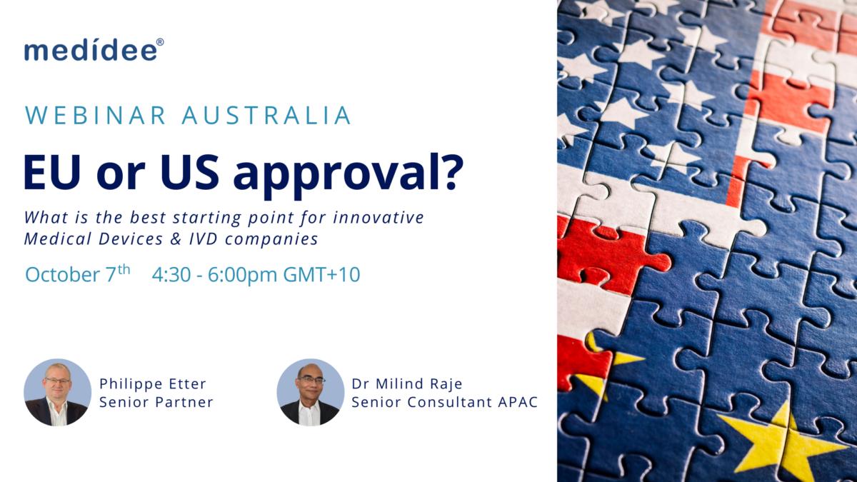 Webinar australia | Medidee | EU or US approval?